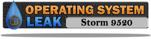 Storm 9520 OS Leak