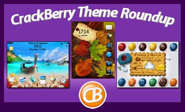 BlackBerry theme roundup 05-29-12
