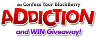 Confess Your BlackBerry Addiction and Win!
