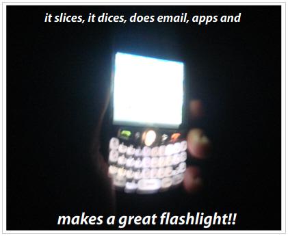 The BlackBerry Flashlight