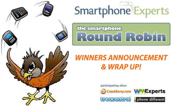 Smartphone Round Robin Winners Announcement and Wrap Up!