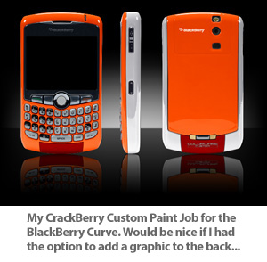 Custom CrackBerry Paint Job for the BlackBerry Curve