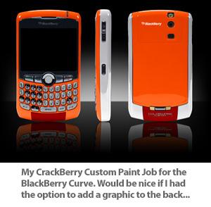 Custom CrackBerry Paint Job for the BlackBerry Curve
