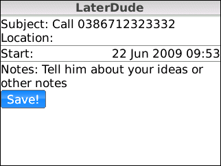 Later Dude- Call Back Reminder Application