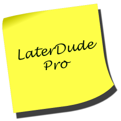 Get In On The New Later Dude Pro Beta Testing
