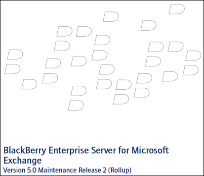BlackBerry Enterprise Server v5.0 MR2 for Microsoft Exchange Coming Soon!