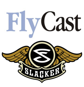 FlyCast And Slacker Updated!