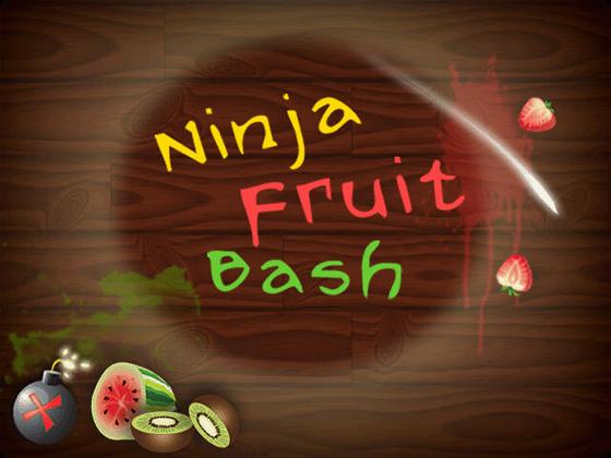 Fruit Ninja Bash